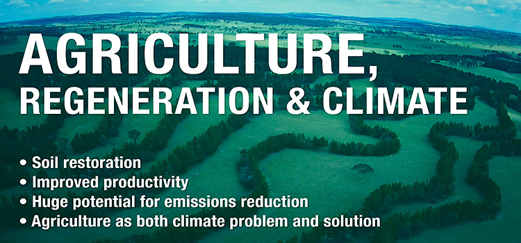 Agriculture, Regeneration and Climate