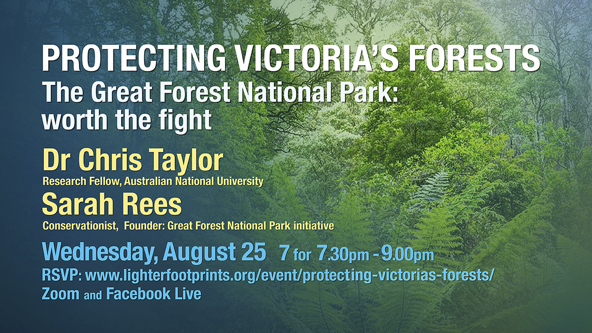 Lighter Footprints Event August 25 Protecting Victoria's Forests