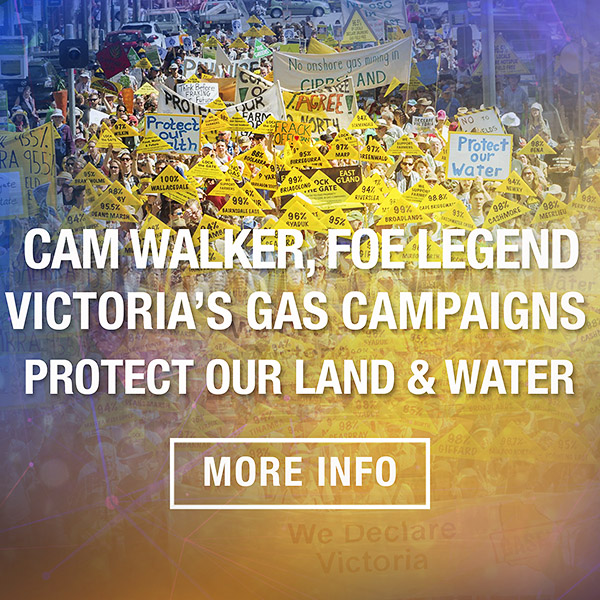 Cam Walker on Victoria's Gas Campaigns Guest Blog