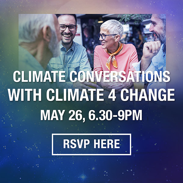 Climate Conversations Event May 26 with Climate For Change