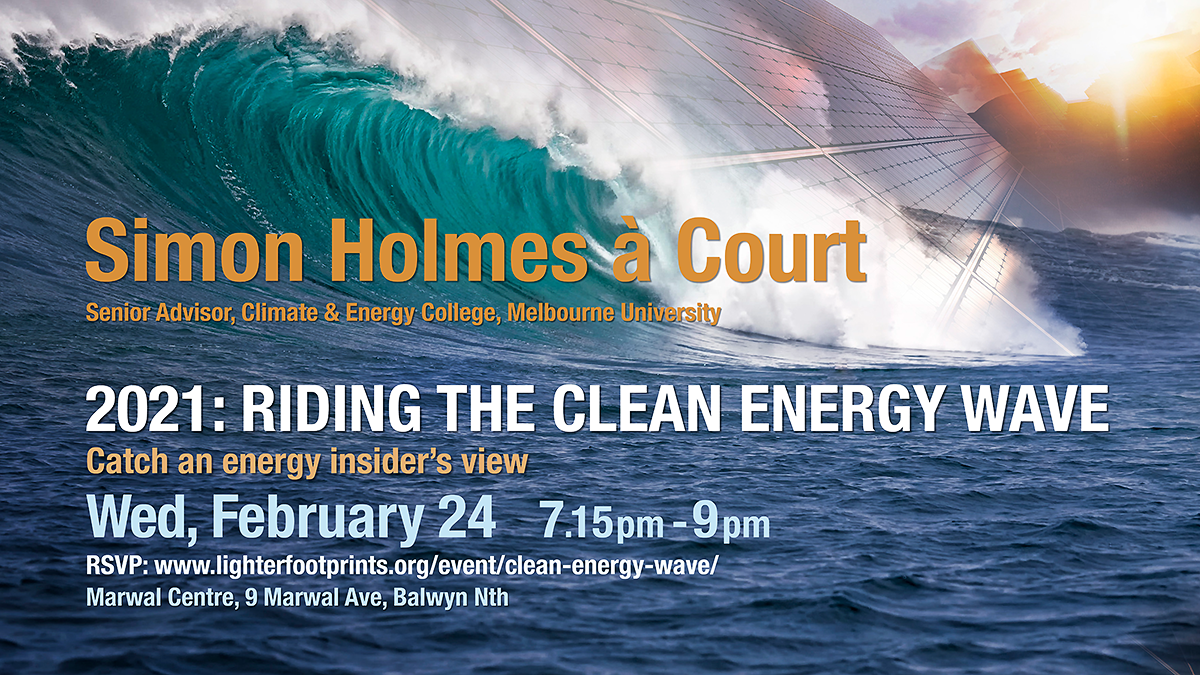 Lighter Footprints Event Feb 24 Clean Energy Wave Simon Holmes a Court