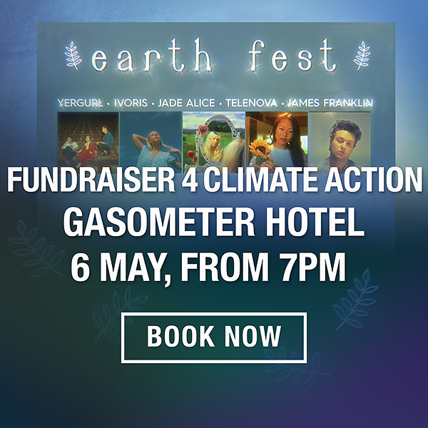 Earth Fest Lighter Footprints Fundraiser 6 May Gasometer Hotel