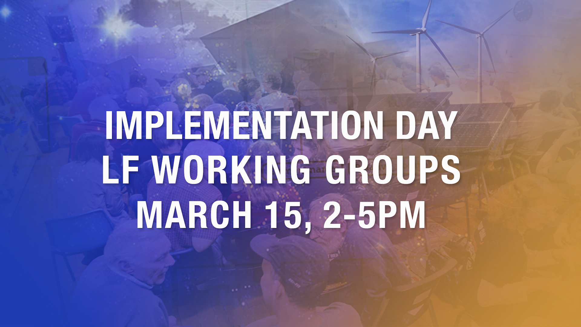 Implementation Day: get involved with Lighter Footprints Action Groups
