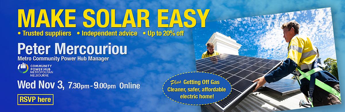 Make Solar Easy MCPH Solar Program information night 3 November