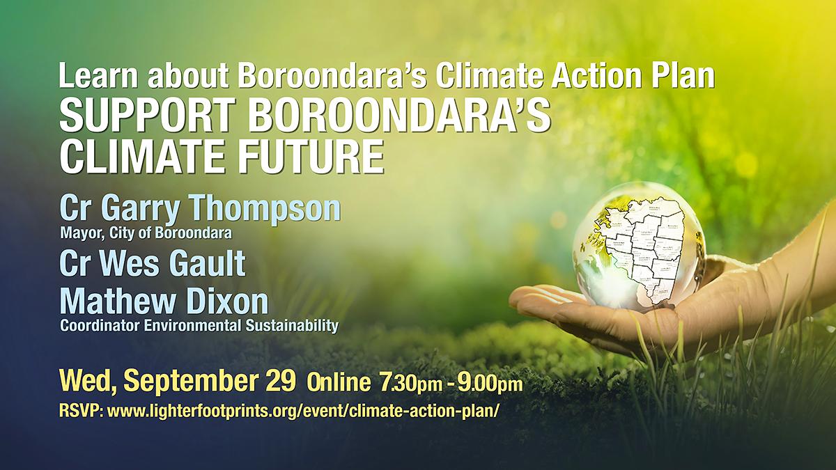 September 29 Boroondara Climate Action Plan Lighter Footprints event