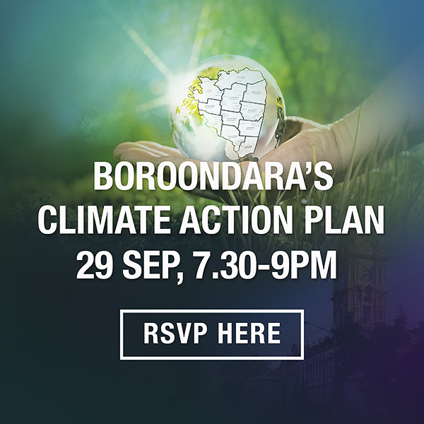 Lighter Footprints event September 29 Learn more about Boroondara's Climate Action Plan
