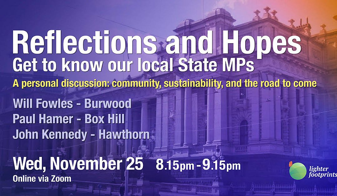 A night with our current State MPs (Nov 2020 belated blog)